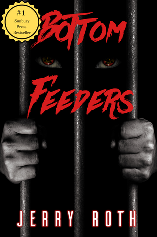 Bottom Feeders by Jerry Roth is a #1 Best Seller