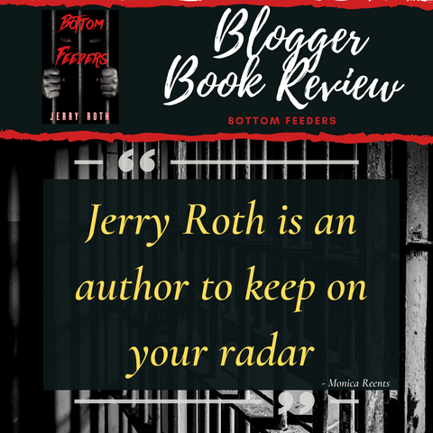 Bottom Feeders by Jerry Roth Monica Reents book review
