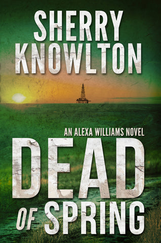 Dead of Spring Book cover for Sherry Knowlton series