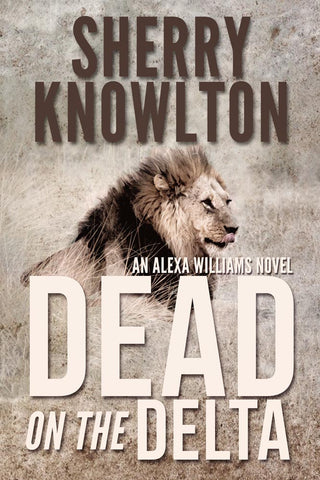 Dead on the Delta by Sherry Knowlton book cover