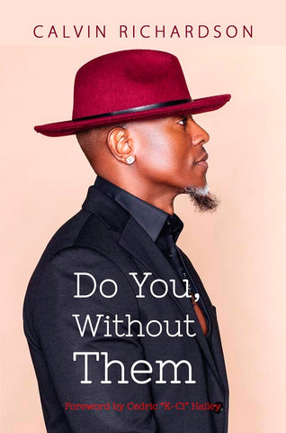 Book cover for Do You Without Them by Calvin Richardson