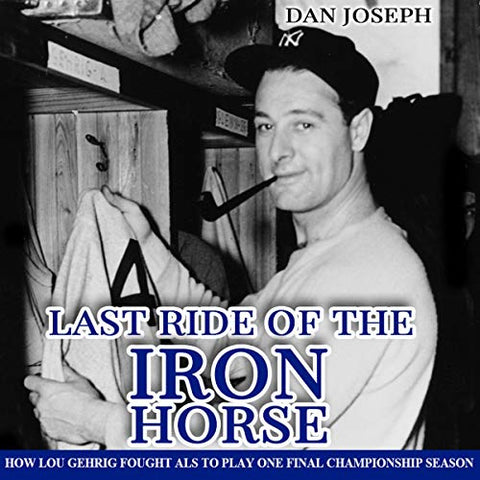 This is the audiobook cover for Last Ride of the Iron Horse about Lou Gehrig