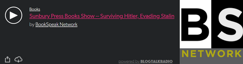 Surviving Hitler, Evading Stalin podcast interview with Sunbury Press Books' Bookspeak Network