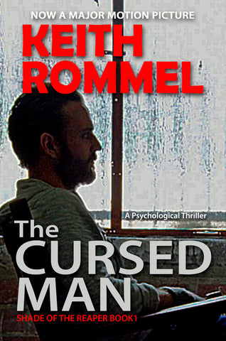 The Cursed Man by Keith Rommel book cover psychological thriller