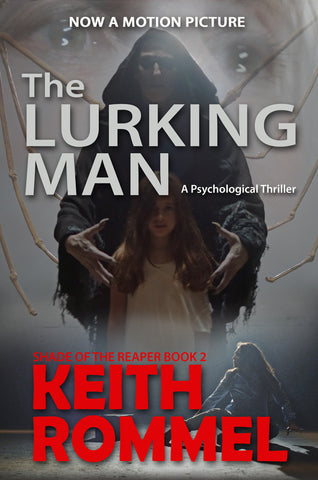 The Lurking Man Keith Rommel book cover