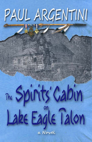 The Spirits Cabin by Paul Argentini