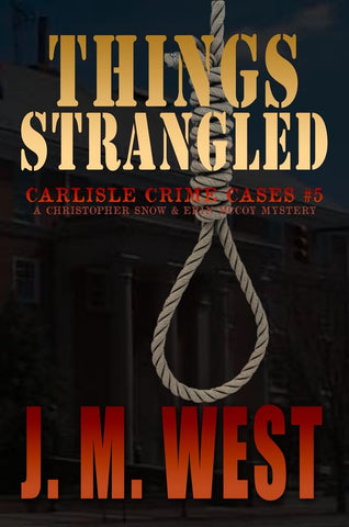 Things Strangled by JM West book cover