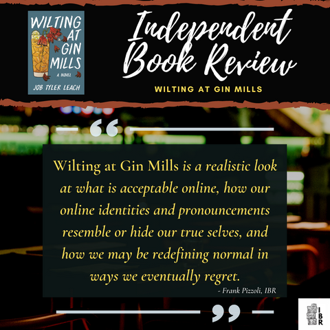 Wilting at Gin Mills by Job Leach reviewed by Independent Book Review