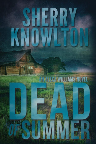 Dead of Summer book cover for Sherry Knowlton