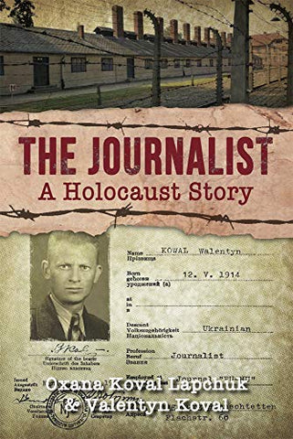 The Journalist a holocaust story by Oxana Lapchuk book cover