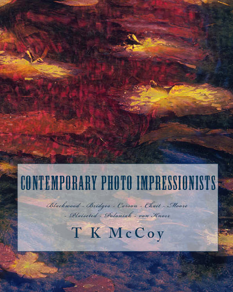 Contemporary Photo Impressionists