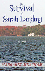 The Survival of Sarah Landing