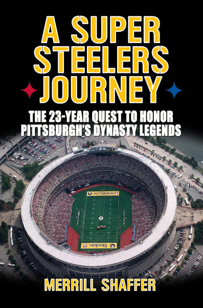 A Super Steelers Journey