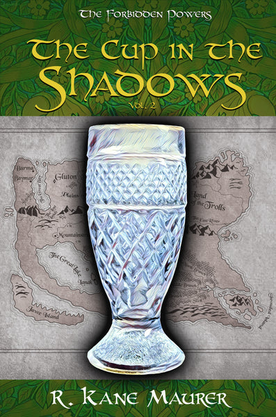 The Cup in the Shadows -- Volume 2