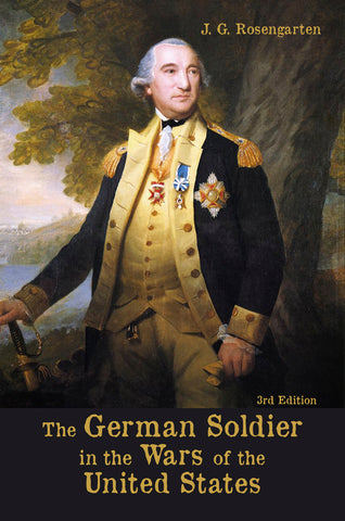 The German Soldier in the Wars of the United States, 3rd Edition
