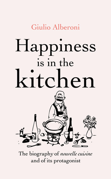 Happiness Is in the Kitchen