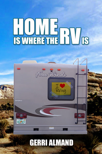 Home Is Where the RV Is