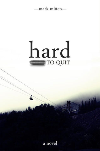 Hard to Quit
