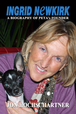 Ingrid Newkirk: A Biography of PETA's Founder