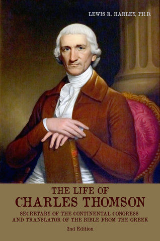 The Life of Charles Thomson