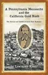 A Pennsylvania Mennonite and the California Gold Rush