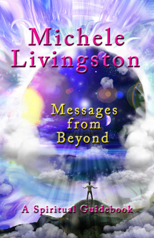 Messages from Beyond: A Spiritual Guidebook