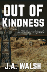 Out of Kindness
