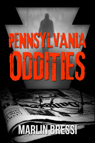 Pennsylvania Oddities Volume 2