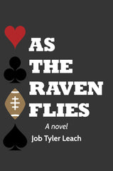 As the Raven Flies