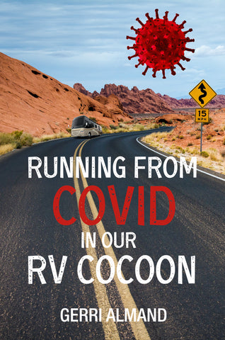 Running from COVID in our RV Cocoon