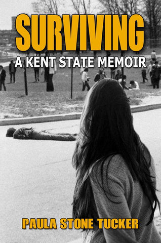 Surviving: A Kent State Memoir