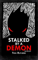 Stalked by a Demon: My Real-Life Encounters with an Incubus 2nd ed.