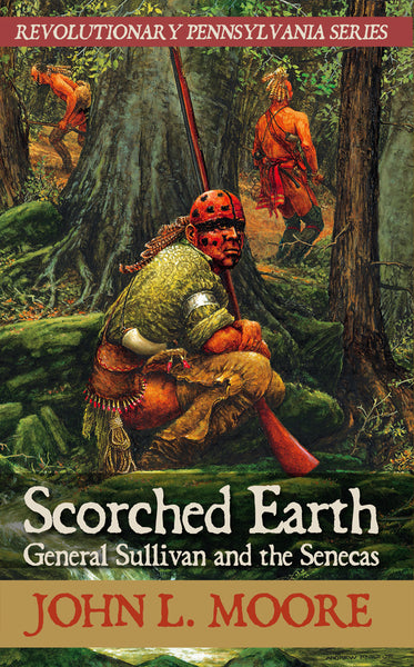 Scorched Earth: General Sullivan and the Senecas