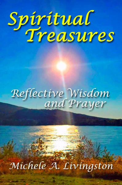 Spiritual Treasures: Reflective Wisdom and Prayer (HC)