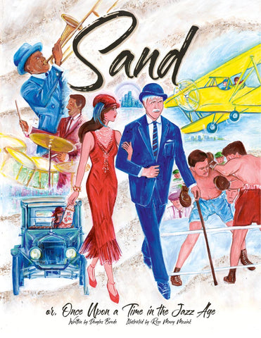 Sand or, Once Upon a Time in the Jazz Age