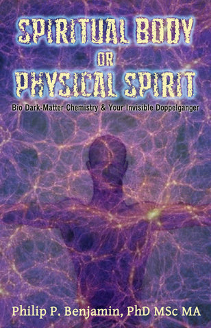 Spiritual Body or Physical Spirit