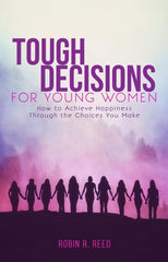 Tough Decisions for Young Women