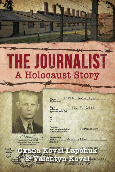 The Journalist: A Holocaust Story