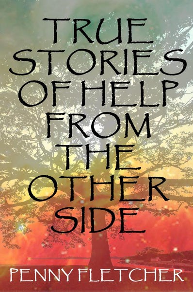 True Stories of Help From the Other Side