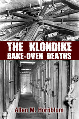 The Klondike Bake-Oven Deaths