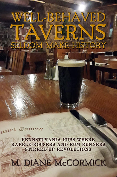 Well-Behaved Taverns Seldom Make History