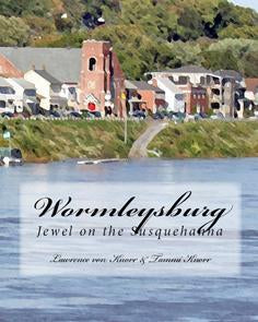 Wormleysburg: Jewel on the Susquehanna