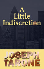 A Little Indiscretion