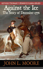 Against the Ice: The story of December 1776