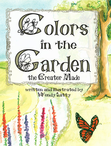 Colors in the Garden the Creator Made