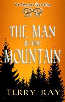 The Crossers Book 1: The Man in the Mountain