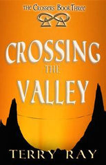 The Crossers Book 3: Crossing the Valley