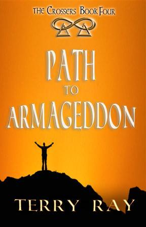 The Crossers Book 4: Path to Armageddon