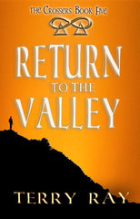 The Crossers Book 5: Return to the Valley