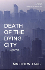 Death of the Dying City